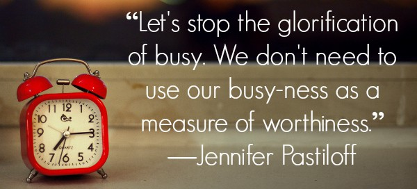 stop glorification of busy