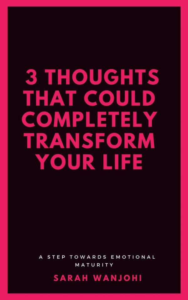 3 thoughts that could transform your life